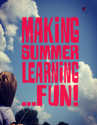 Infusing Fun and Learning into Summer